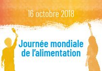 16 octobre 2018. Journee mondiale de l'alimentation.